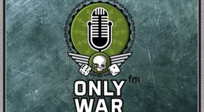 Радио OnlyWar FM. Выпуск 6.